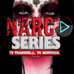Narco Series